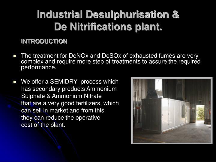 Industrial Desulphurisation &