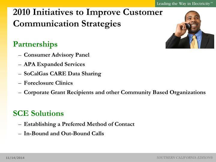 2010 Initiatives to Improve Customer Communication Strategies