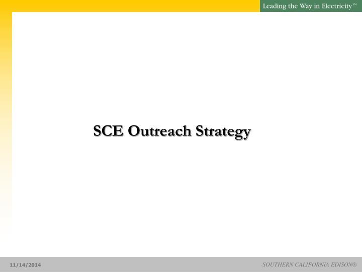 SCE Outreach Strategy