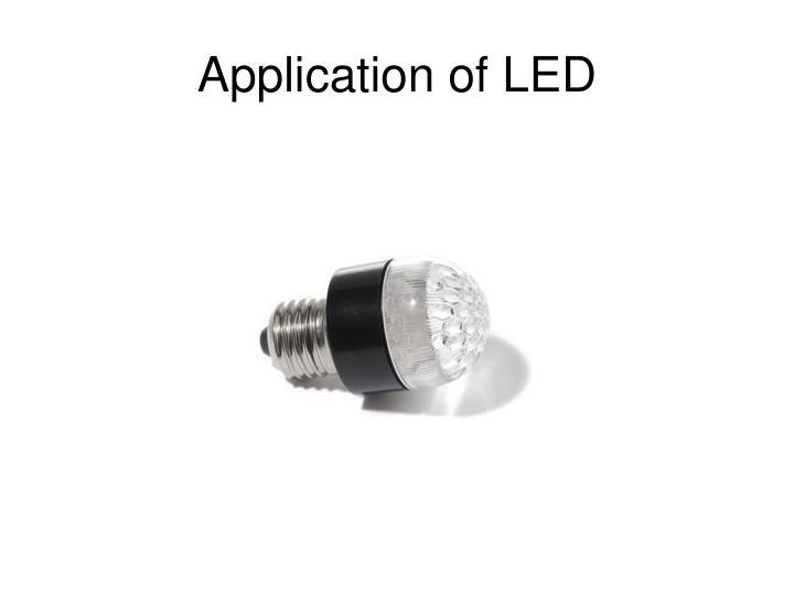 Application of LED