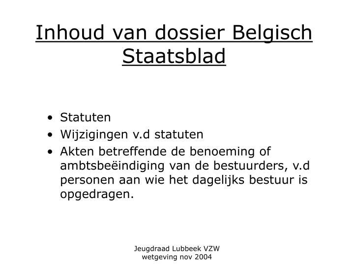 Inhoud van dossier Belgisch Staatsblad