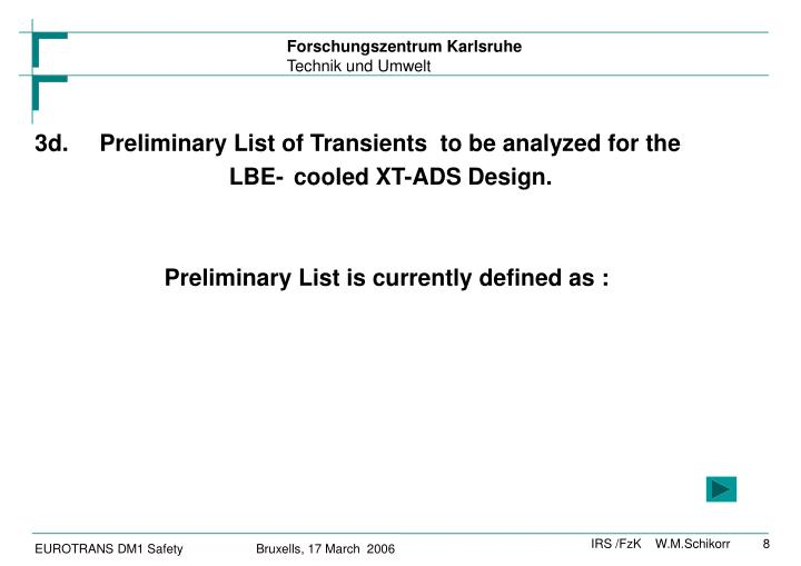 3d.Preliminary List of Transients  to be analyzed for the