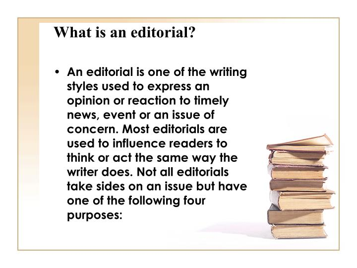 What is an editorial?