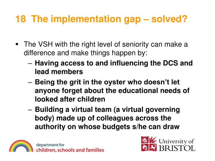 18  The implementation gap – solved?