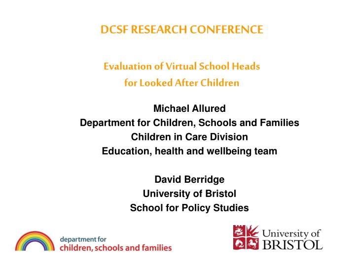 DCSF RESEARCH CONFERENCE