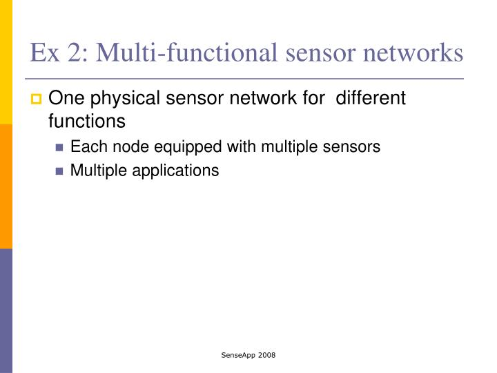 Ex 2: Multi-functional sensor networks