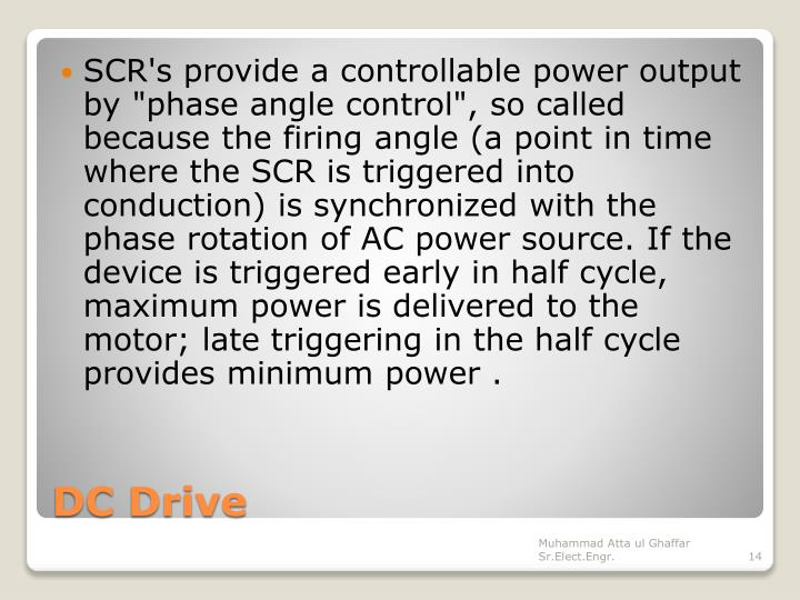 """SCR's provide a controllable power output by """"phase angle control"""", so called because the firing angle (a point in time where the SCR is triggered into conduction) is synchronized with the phase rotation of AC power source. If the device is triggered early in half cycle, maximum power is delivered to the motor; late triggering in the half cycle provides minimum power ."""