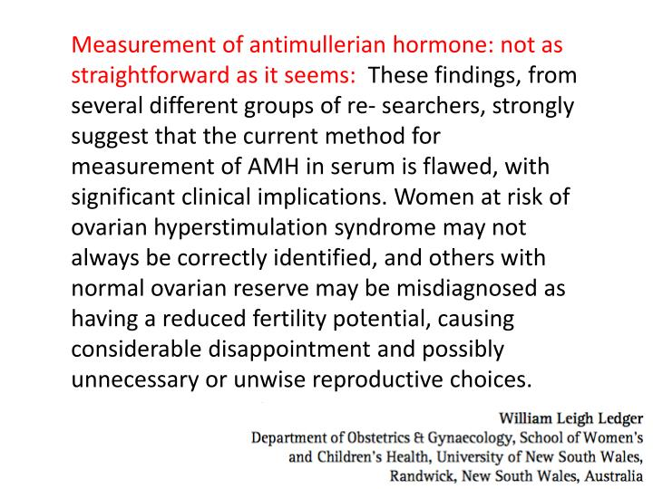 Measurement of antimullerian hormone: not as straightforward as it seems: