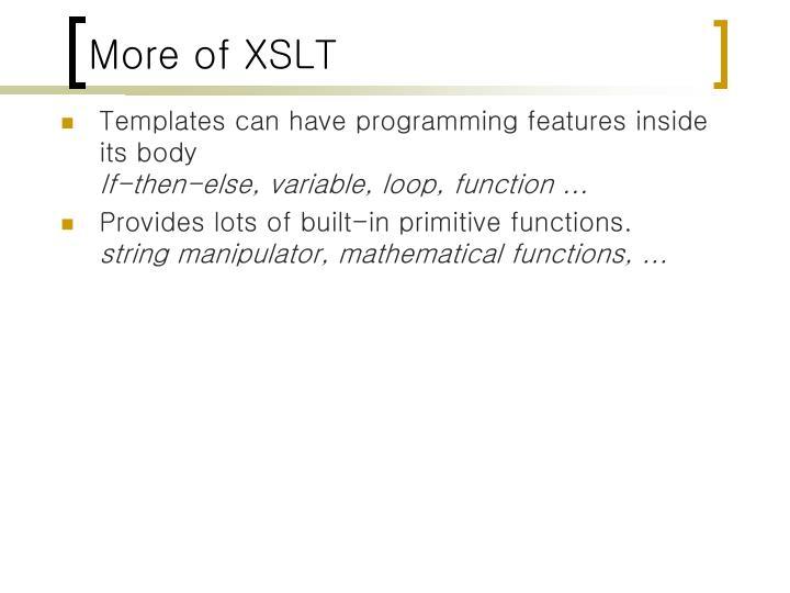 More of XSLT