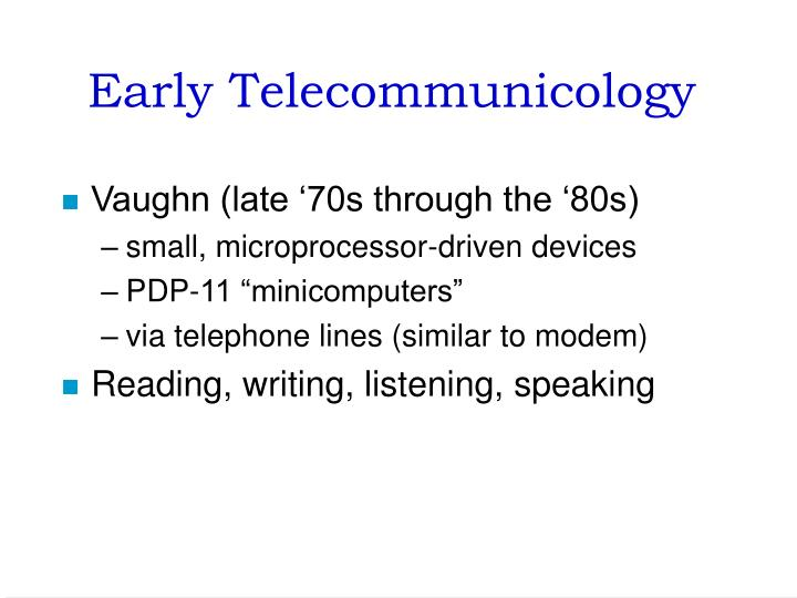 Early Telecommunicology