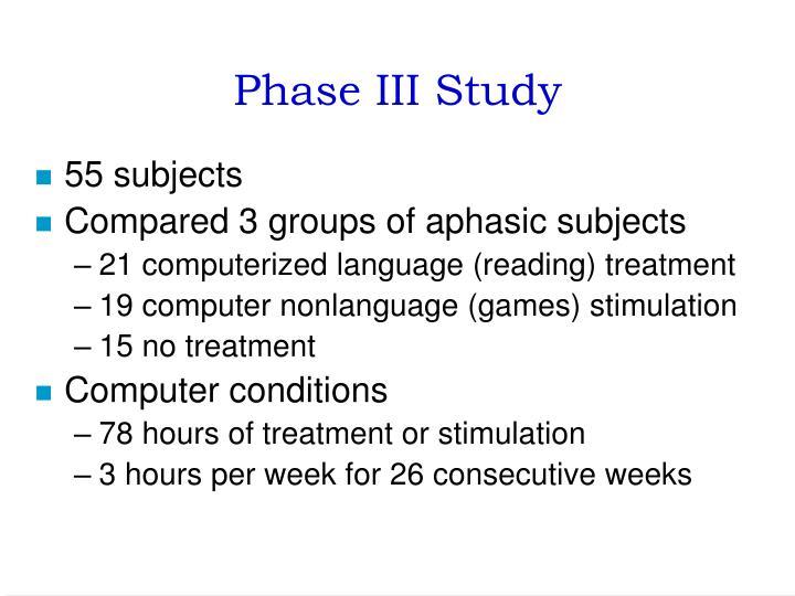 Phase III Study