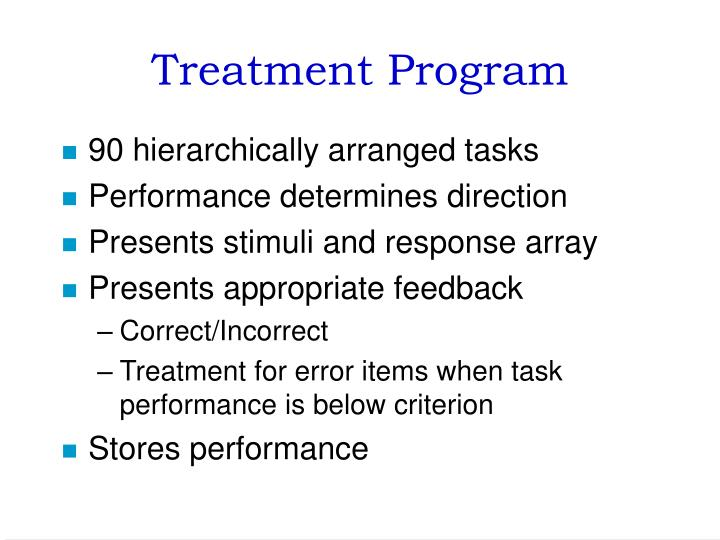 Treatment Program