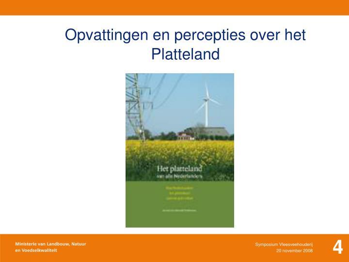 Opvattingen en percepties over het Platteland