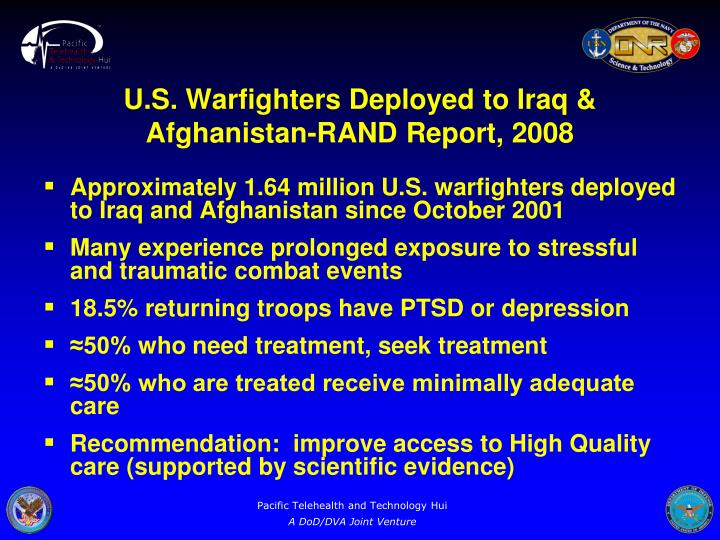 Approximately 1.64 million U.S. warfighters deployed to Iraq and Afghanistan since October 2001