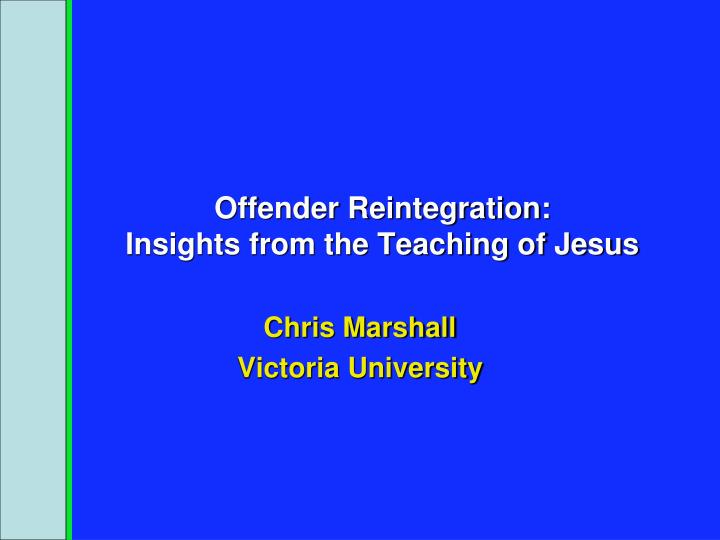 Offender reintegration insights from the teaching of jesus