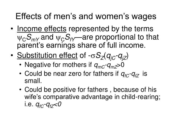 Effects of men's and women's wages