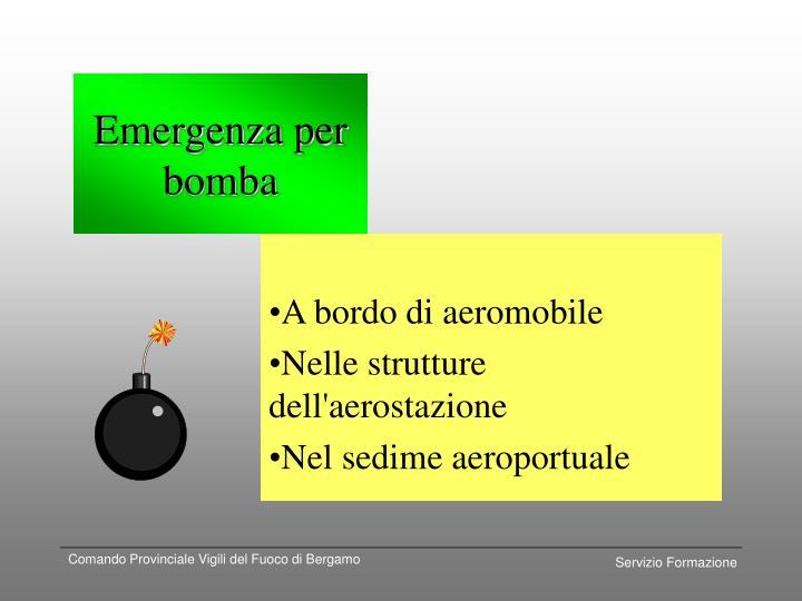 Emergenza per bomba