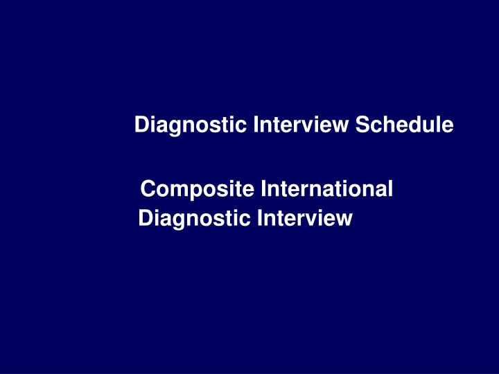 Diagnostic Interview Schedule