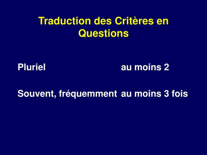 Traduction des Critères en Questions
