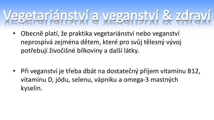 Vegetariánství a veganství & zdraví