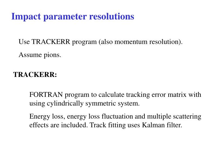 Impact parameter resolutions