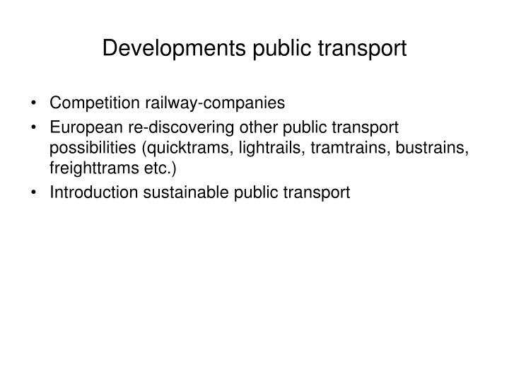 Developments public transport