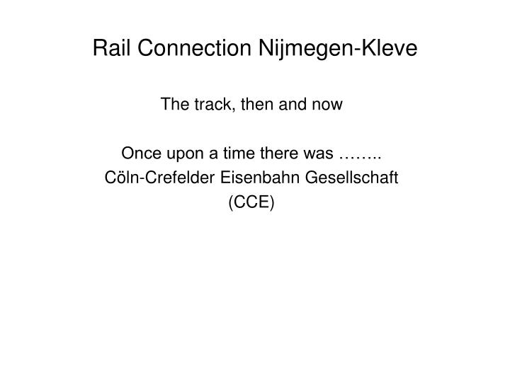 Rail connection nijmegen kleve