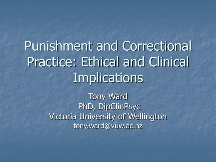 Punishment and correctional practice ethical and clinical implications