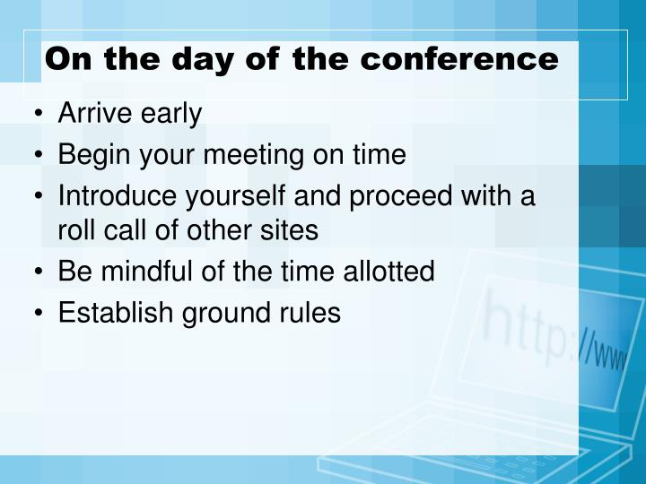 On the day of the conference