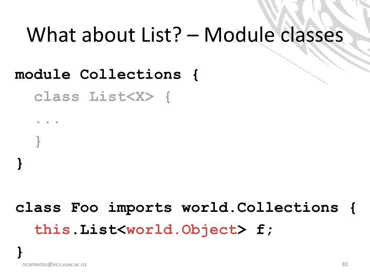 What about List? – Module classes