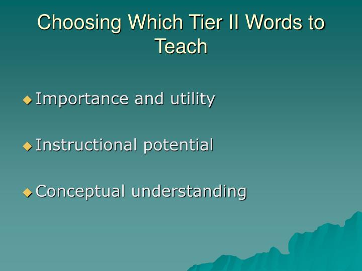 Choosing Which Tier II Words to Teach
