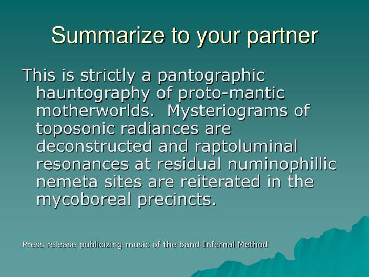 Summarize to your partner