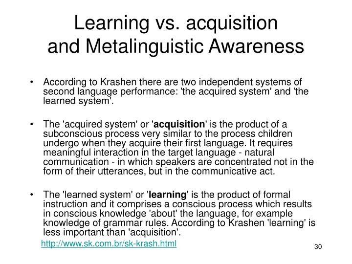 Learning vs. acquisition