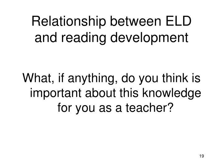 Relationship between ELD and reading development