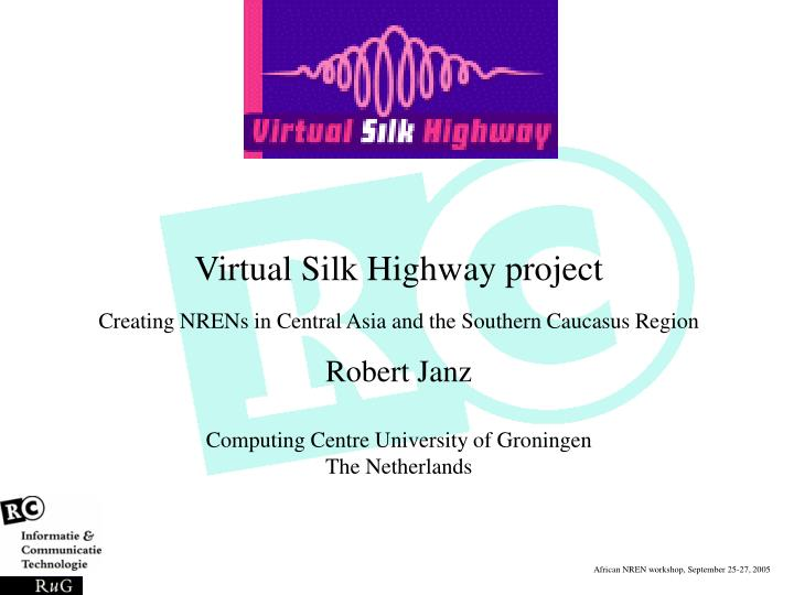 Virtual Silk Highway project