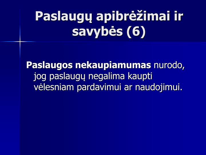 Paslaugų apibrėžimai ir savybės (6)