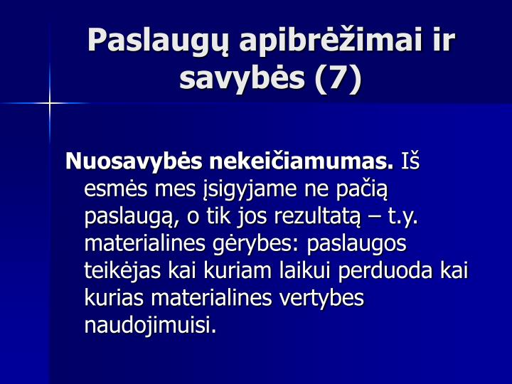 Paslaugų apibrėžimai ir savybės (7)