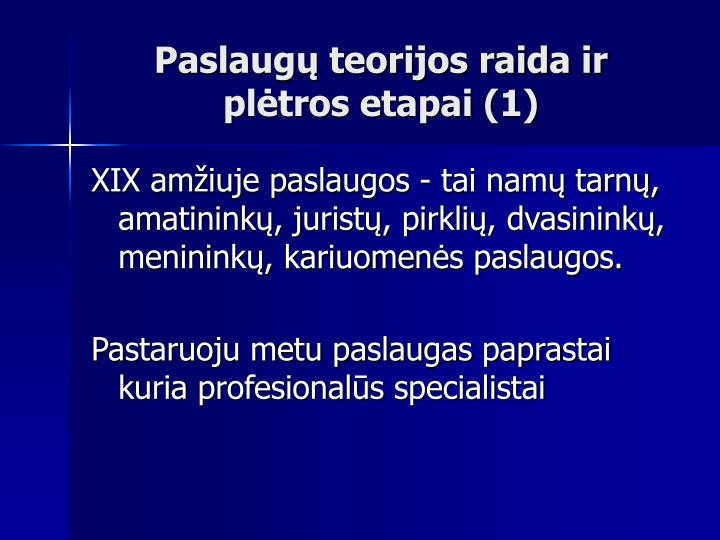 Paslaugų teorijos raida ir plėtros etapai (1)