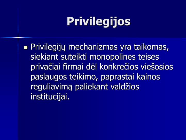 Privilegijos