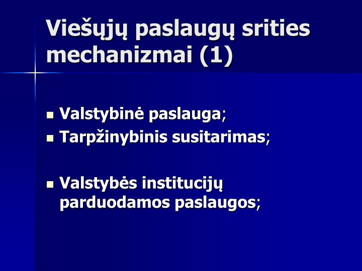 Viešųjų paslaugų srities mechanizmai (1)