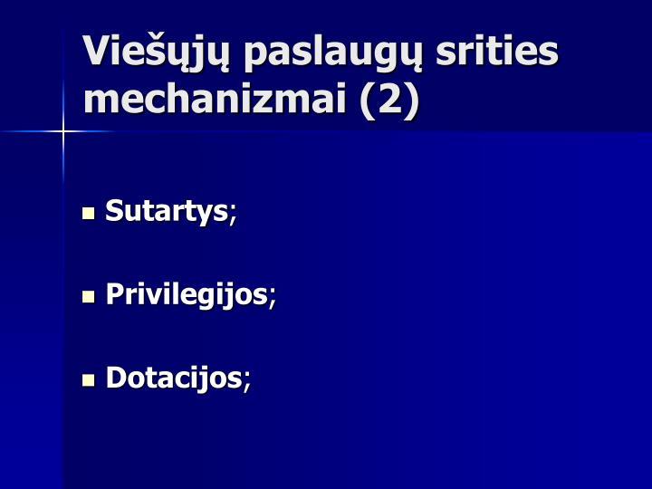 Viešųjų paslaugų srities mechanizmai (2)