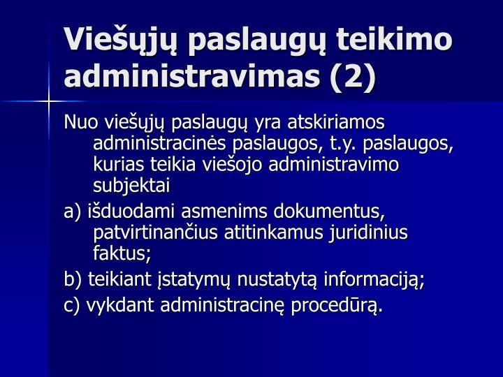 Viešųjų paslaugų teikimo administravimas (2)