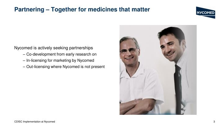 Partnering together for medicines that matter