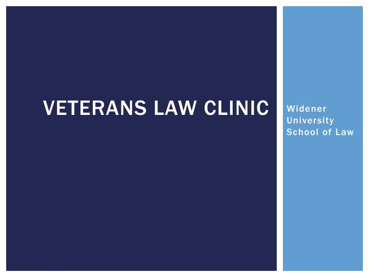Veterans law clinic
