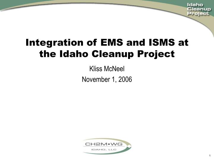 Integration of ems and isms at the idaho cleanup project