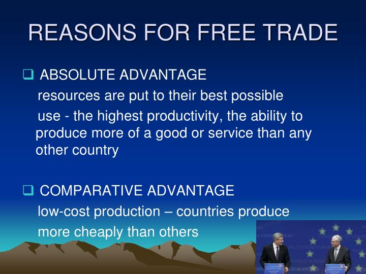 REASONS FOR FREE TRADE