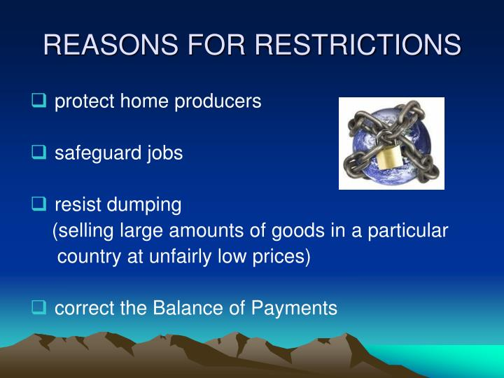 REASONS FOR RESTRICTIONS