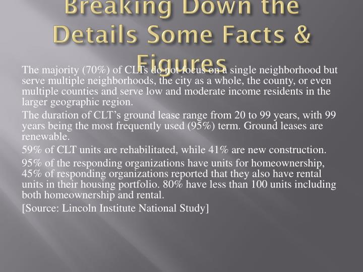 Breaking Down the Details Some Facts & Figures