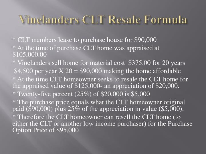 Vinelanders CLT Resale Formula
