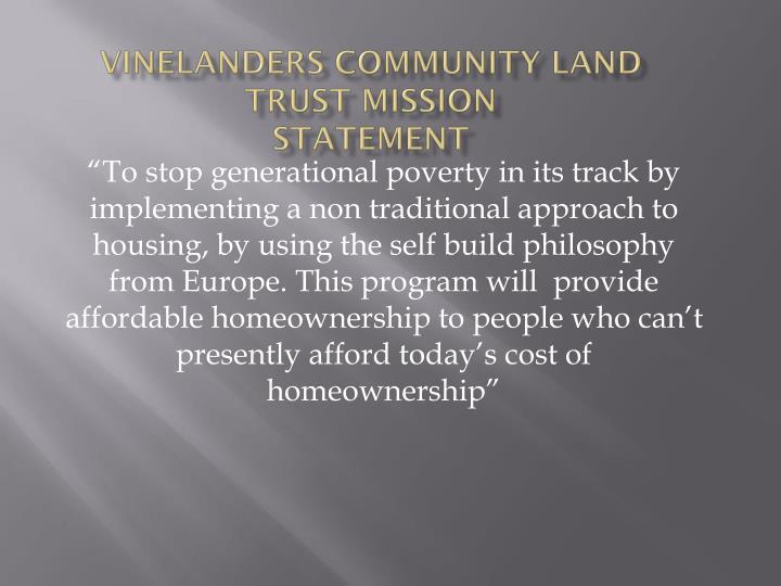 Vinelanders Community Land Trust Mission